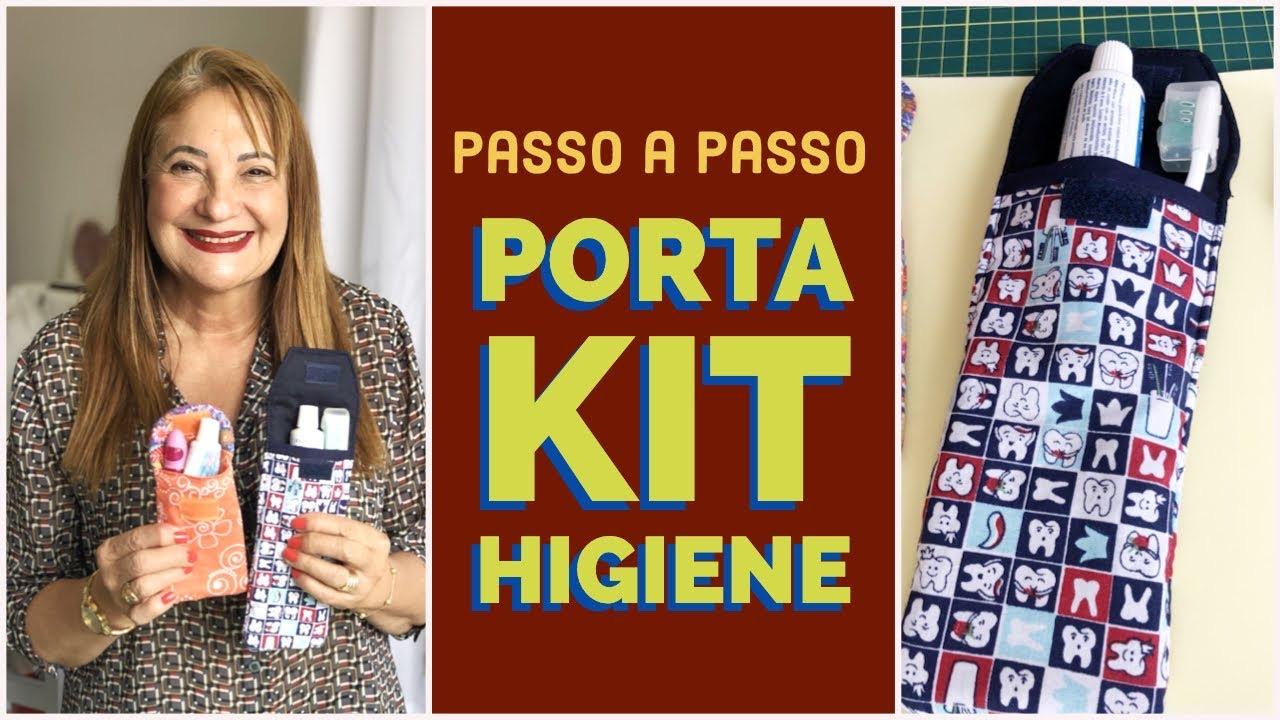 Como fazer porta kit higiene –  Passo a Passo